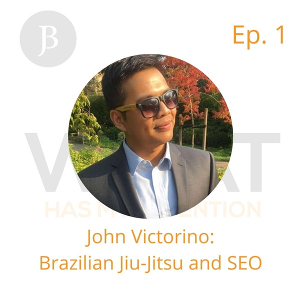 Ep. 1 John Victorino: Brazilian Jiu-Jitsu and SEO Digital Real Estate Image