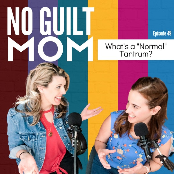 """049 What's a """"Normal"""" Tantrum? Image"""