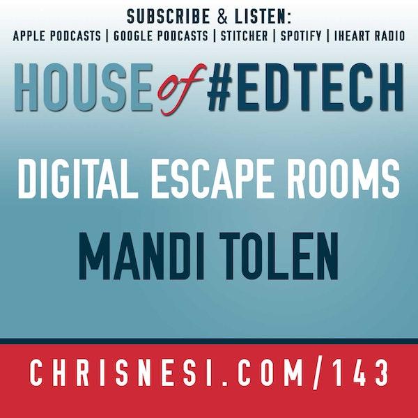 Digital Escape Rooms with Mandi Tolen - HoET143 Image