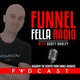 Funnel Fella Radio With Scott Dudley Album Art