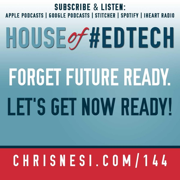 Forget #FutureReady. Let's Get NOW Ready! - HoET144 Image