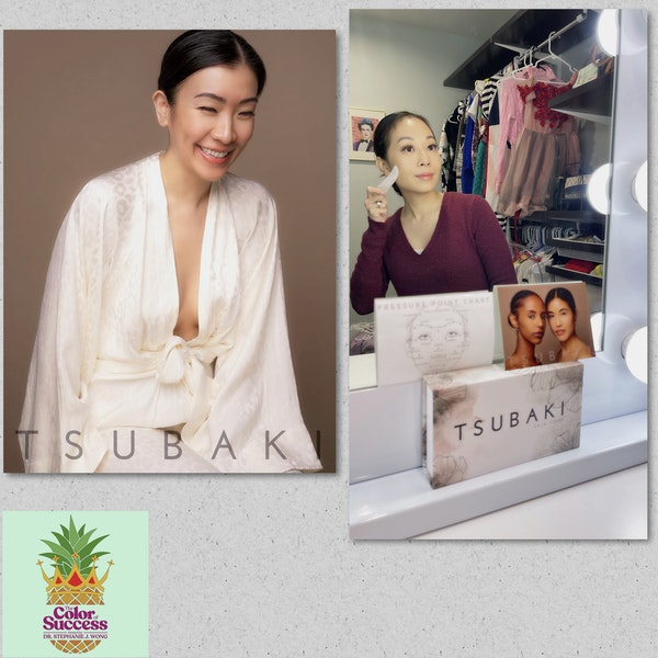 Episode 17: Tsubaki: Youthful Skin through Gua Sha