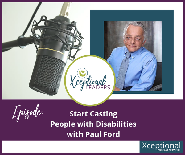 Start Casting People With Disabilities with Paul Ford Image
