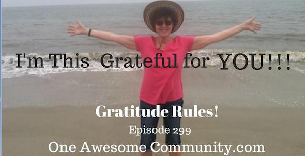 OAC 299 Gratitude Rules!