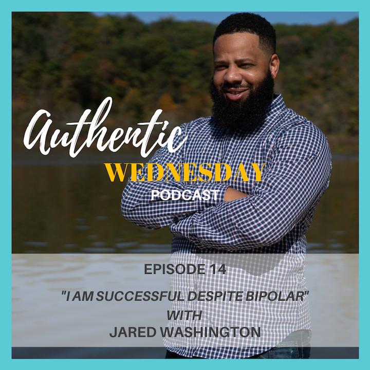 14. I Am Successful Despite Bipolar with Jared Washington