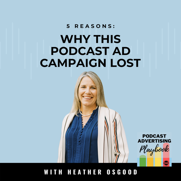5 Reasons This Podcast Sponsorship Campaign Lost Image