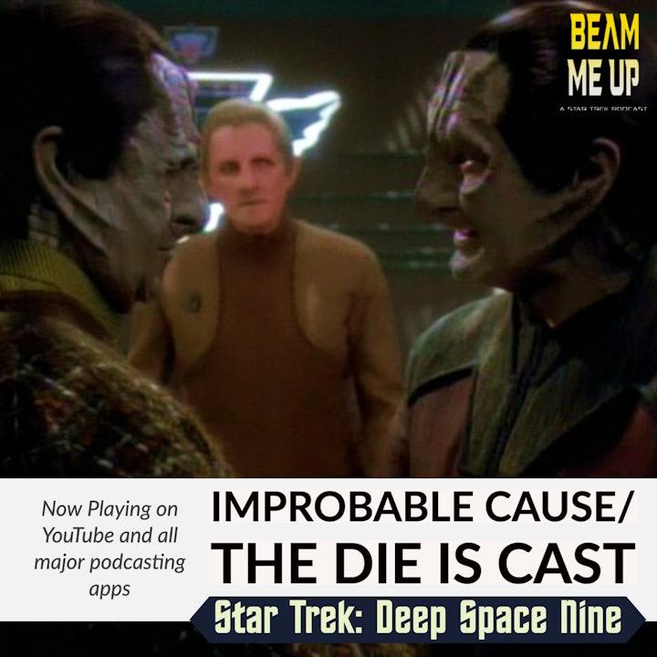 Star Trek: Deep Space Nine | Improbable Cause/The Die is Cast