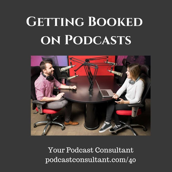 How to Get Booked on Podcasts as a Guest