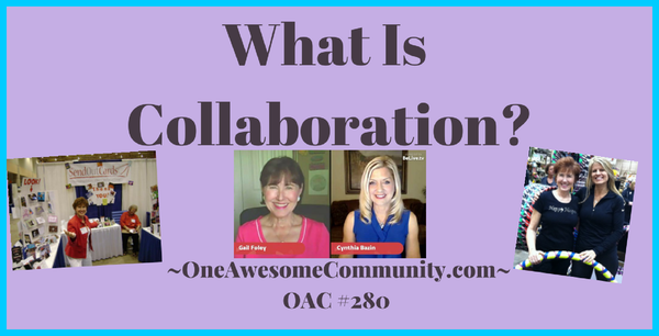 OAC 280 What Is Collaboration?