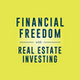Financial Freedom with Real Estate Investing Album Art