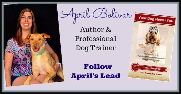 """OAC 225 April Bolivar, Author of """"Your Dog Needs You"""""""