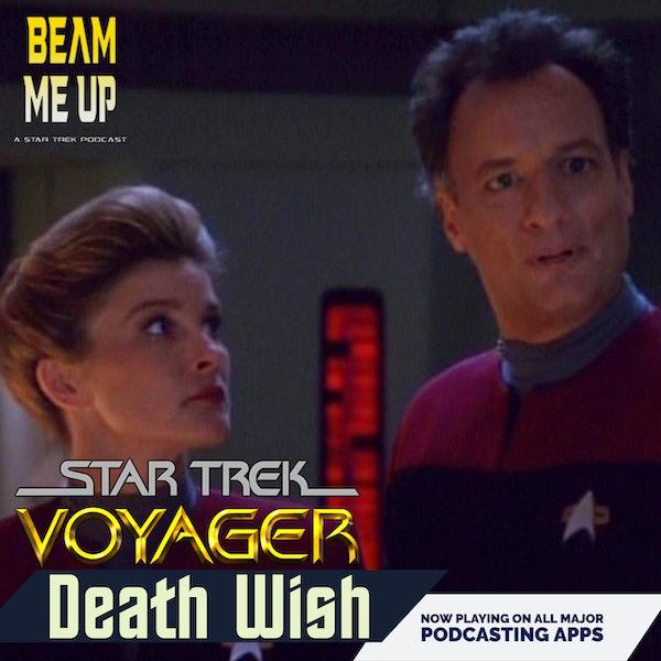 Star Trek: Voyager | Death Wish