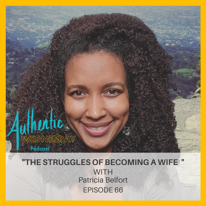 66. The Struggles of becoming A Wife