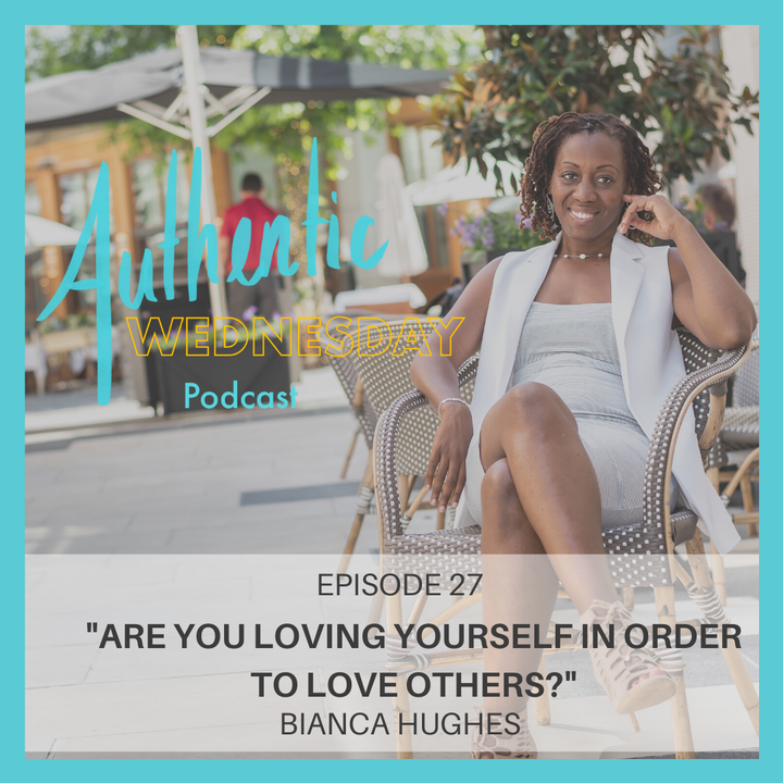 27. Are you Loving Yourself in Order to Love Others?