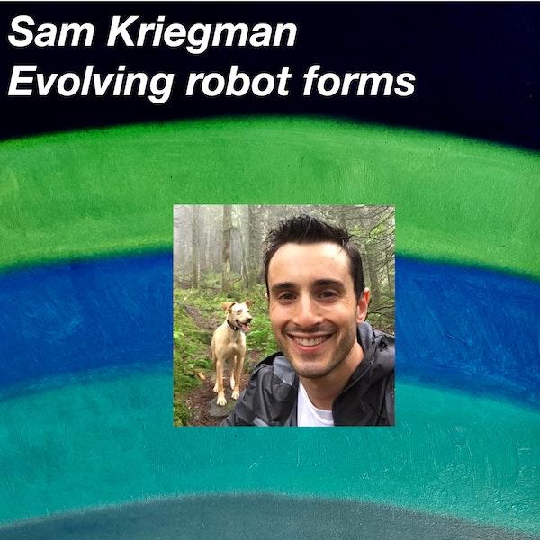 Sam Kriegman on evolving robot forms