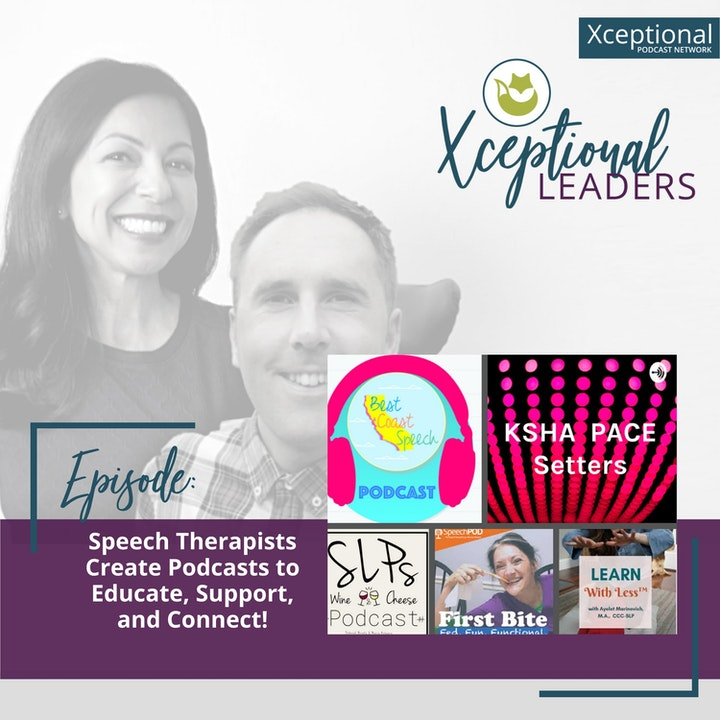 Speech Therapists Create Podcasts to Educate, Support, and Connect!