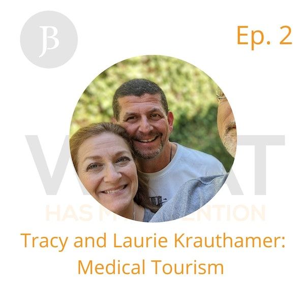 Ep. 2 Medical Tourism with Tracy and Laurie Krauthamer Image