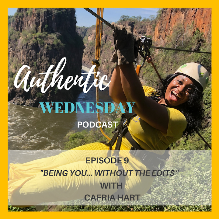 9. Being You... Without the Edits with Cafria Hart