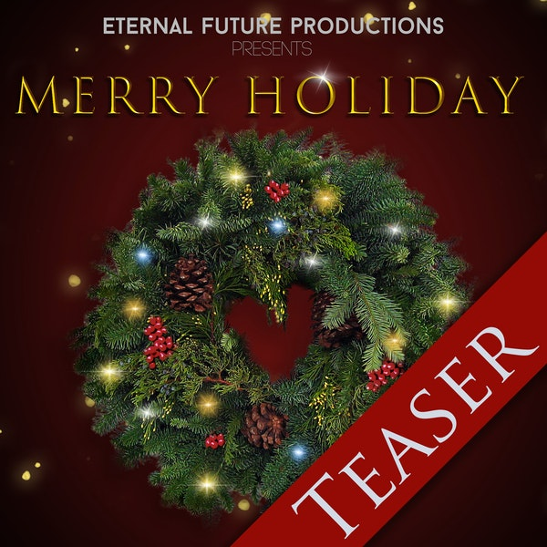 Merry Holiday - Teaser