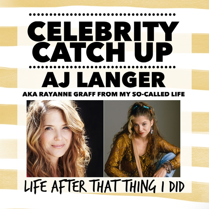 AJ Langer - aka Rayanne Graff from My So-Called Life