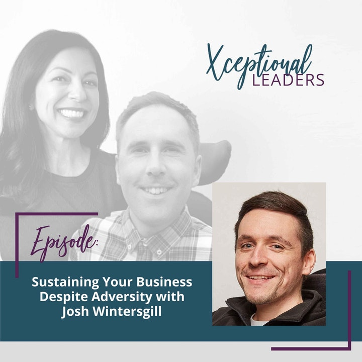 Sustaining Your Business Despite Adversity with Josh Wintersgill