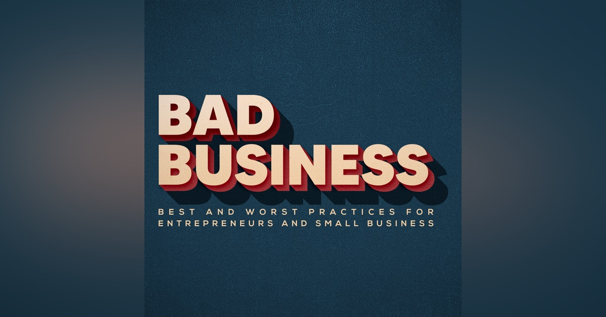 Bad Business with Bryan Laurel Newsletter Signup