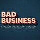 Bad Business with Bryan Laurel Album Art