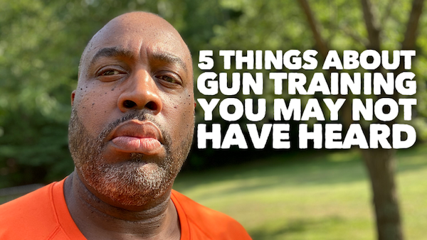 5 Things About Gun Training You May Not Have Heard