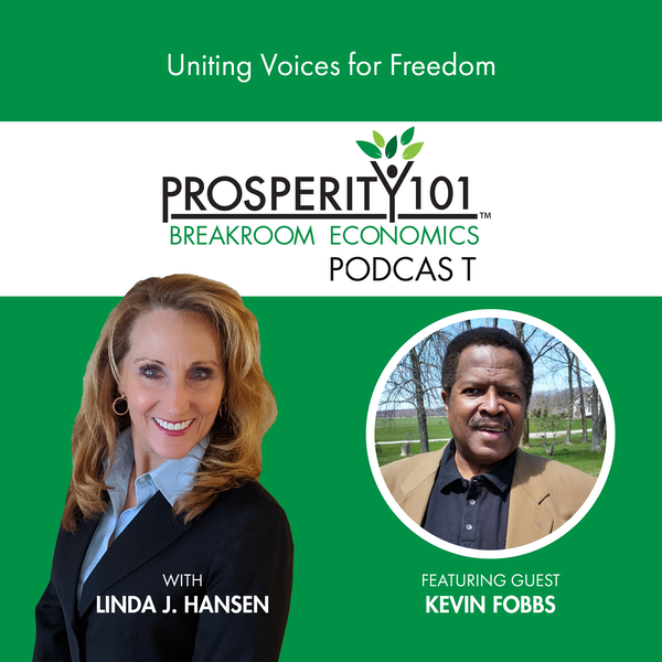 Uniting Voices for Freedom – with Kevin Fobbs [Ep. 84]