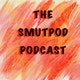 SmutPod's Podcast Album Art