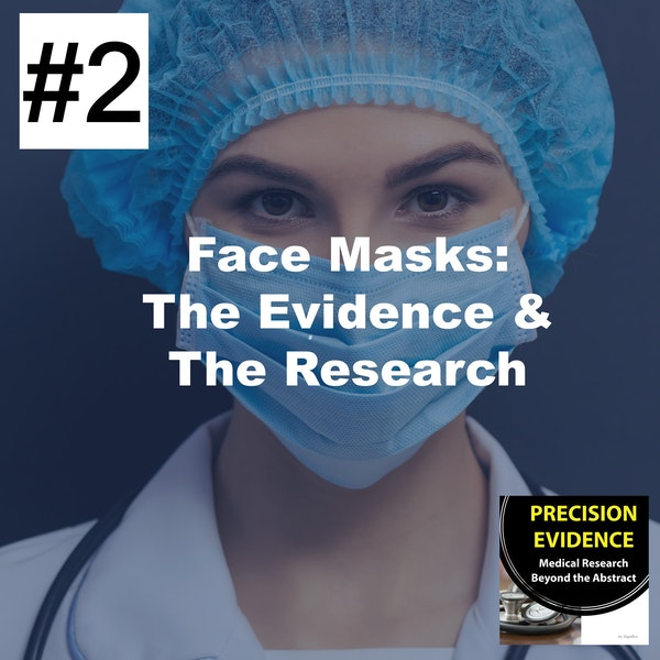 Face Masks: The Evidence and the Research - 2 Image