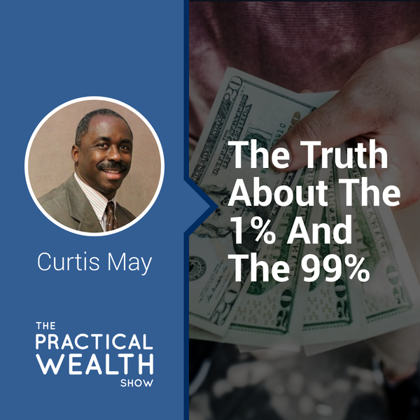 The Truth About the 1% and the 99% - Episode 154 Image