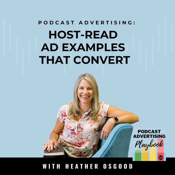 3 Podcast Advertising Examples That Generate Revenue