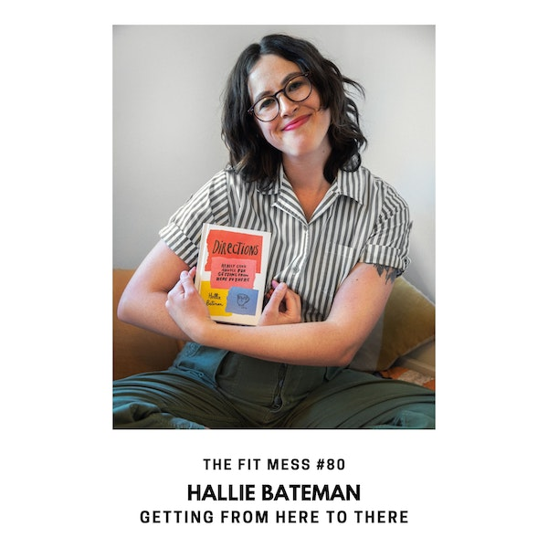 Are You Feeling Lost? Really Good Advice on Getting From Here to There with Hallie Bateman Image