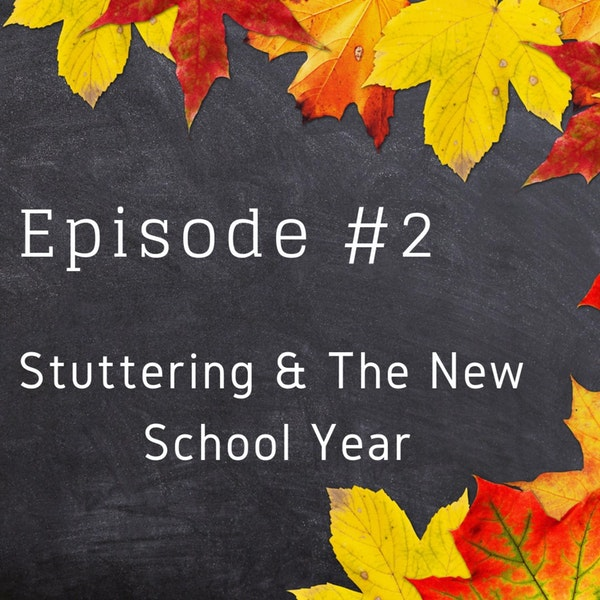 Stuttering & the New School Year Image