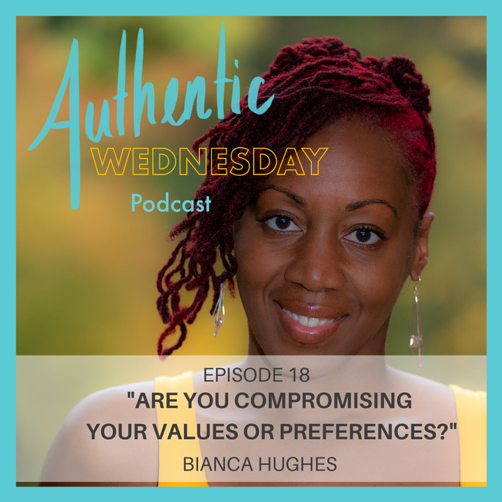 18. Are You Compromising on Your Values or Preferences?