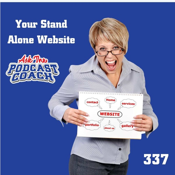 Your Stand Alone Podcast Website