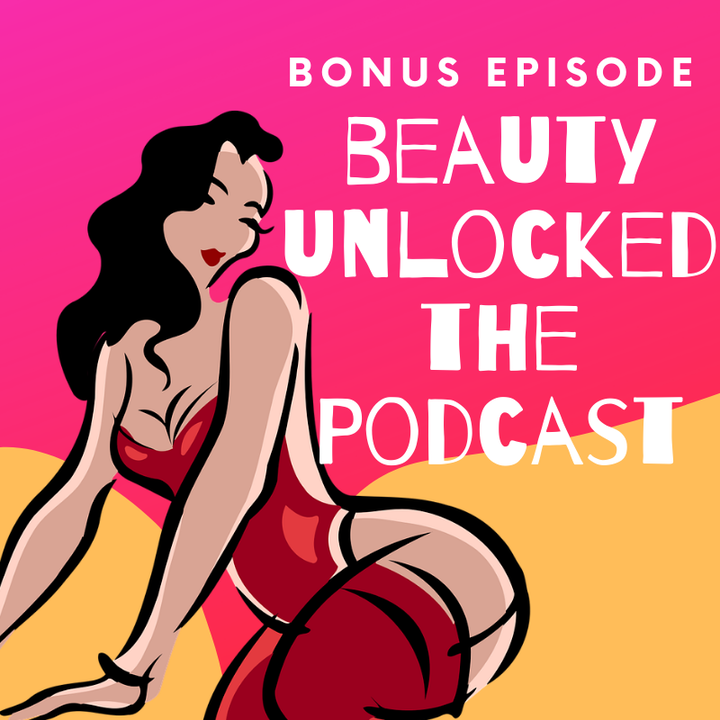 Episode image for Beauty Unlocked Bonus Episode: The Ugly Girl Papers or Poisonous Beauty Advice from Victorian England