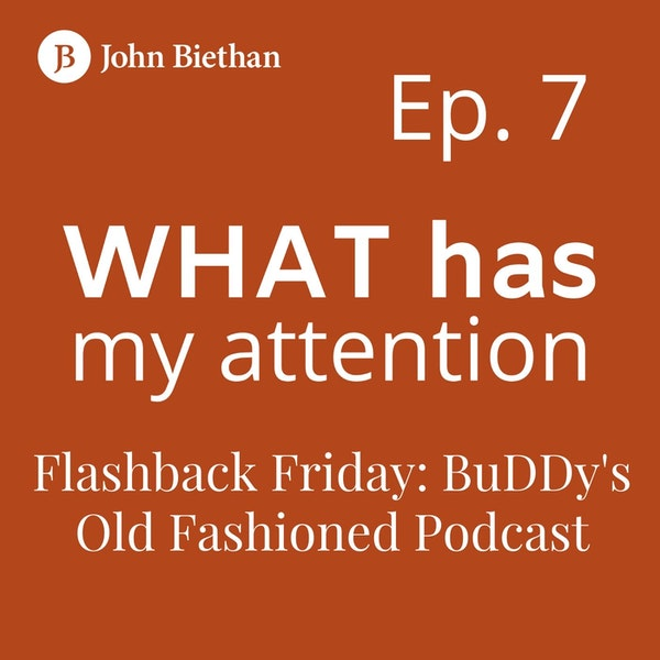 Ep. 7 Flashback Friday: BuDDy's Old Fashioned Podcast, a Glamourous Guest