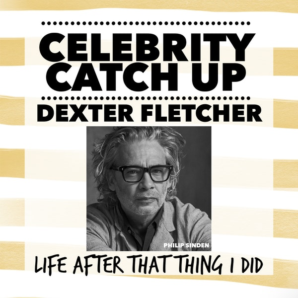 Dexter Fletcher - aka Press Ganger-turned director extraordinaire