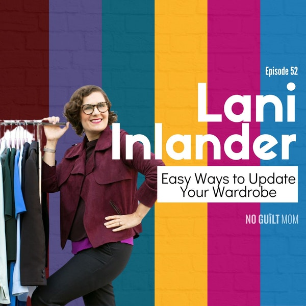 052 Easy Ways to Update Your Wardrobe with Lani Inlander Image