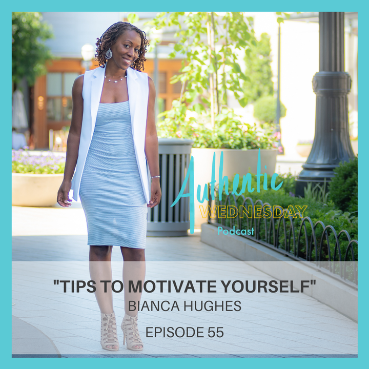 55. Tips to Motivate Yourself