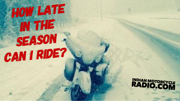 How Late In The Season Can I Ride?