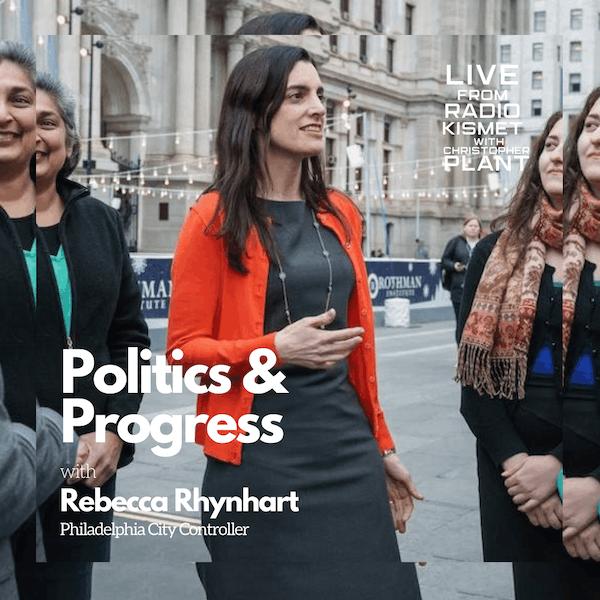 Politics and Progress with Rebecca Rhynhart