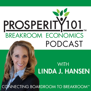 Prosperity 101™ Podcast hosted by Linda J Hansen