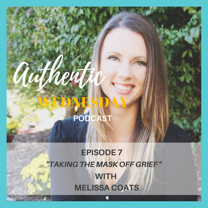 7. Taking the Mask off Grief with Melissa Coats