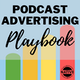 Podcast Advertising Playbook Album Art
