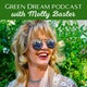 Green Dream Podcast with Molly Basler Album Art