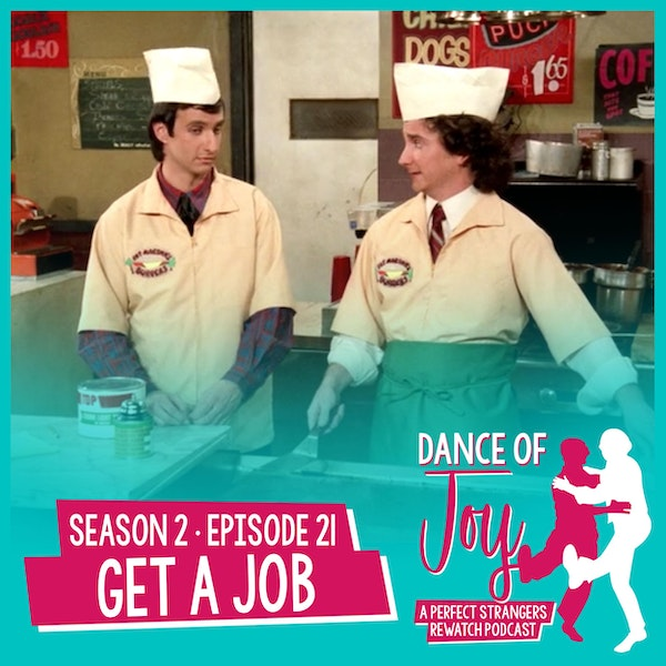 Get A Job - Perfect Strangers Season 2 Episode 21
