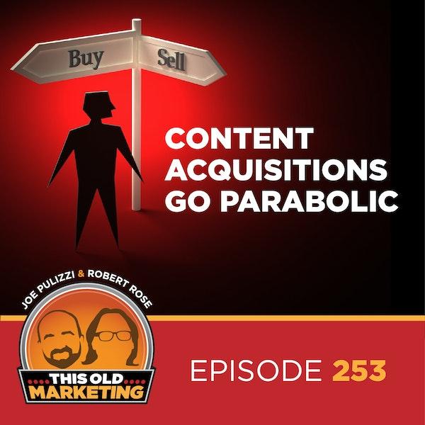 Content Acquisitions Go Parabolic (253) Image
